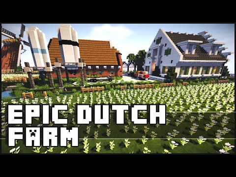 Minecraft - Epic Dutch Farm & City!