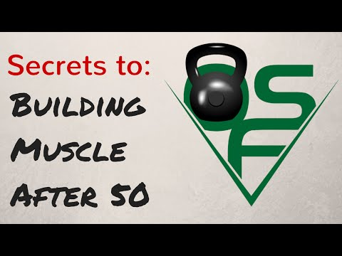 Secrets to: Building Muscle AFTER 50!