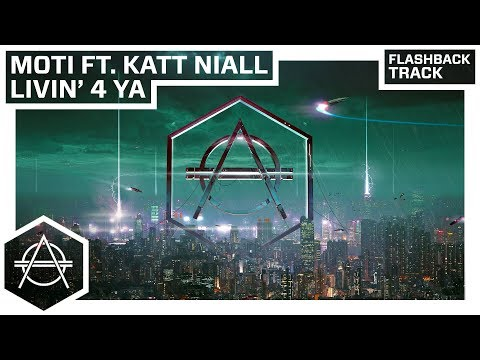 Hexagon Classic: MOTi ft. Katt Niall - Livin' 4 Ya
