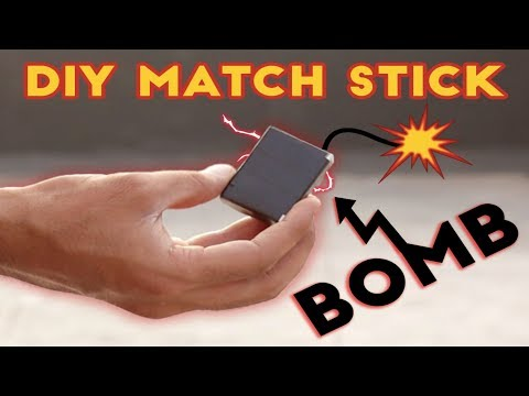 How to make DIY Matches Bomb