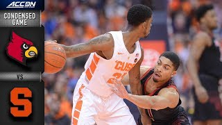Louisville  vs. Syracuse Condensed Game   2018-19 ACC Basketball