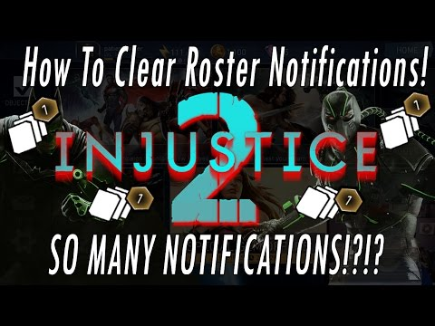 How To Clear/Remove Roster Notifications! Injustice 2 Mobile New Gear, Unlock/Promote Hero W/ Shards