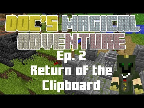 Doc's Magical Adventure Episode 2: Return of the Clipboard