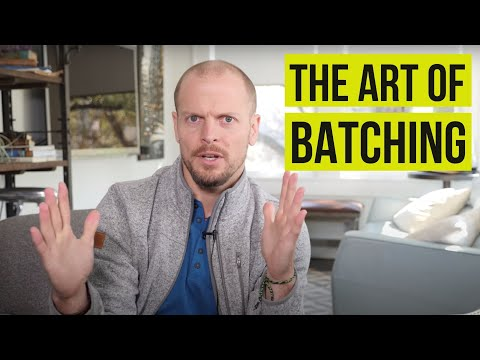 How Batching Can Help You Maximize Your Productivity | Tim Ferriss