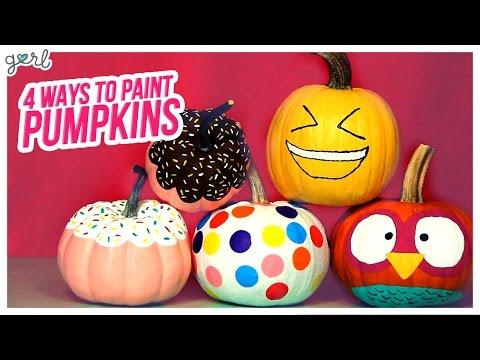 Do It, Gurl – 4 Cute Ways To Paint A Pumpkin