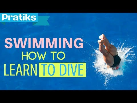 Swimming - How to Learn to Dive