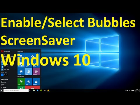 Windows 10, How to Select Bubbles ScreenSaver