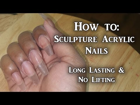 How To - Sculpture Acrylic Nails Tutorial | No Lifting | LongHairPrettyNails