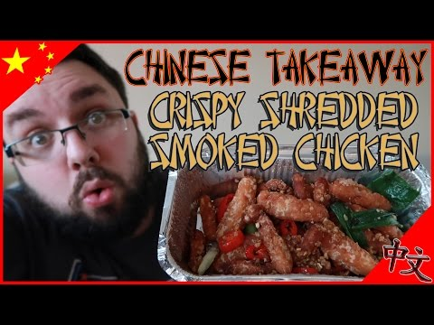 Chinese Takeaway! Crispy Shredded Smoked Chicken Review