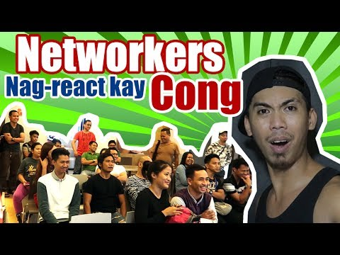 Networkers Reaction To Cong TV Video - Natuwa ang mga Networkers Kay Cong TV (Networking sa Pinas)