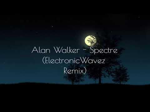 Alan Walker - Spectre (ElectronicWavez Remix)