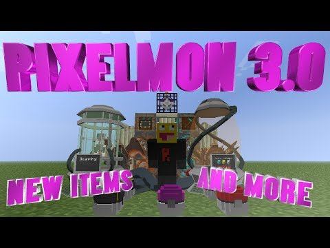 *NEW* Pixelmon 3.0 Update! | New Items and More!