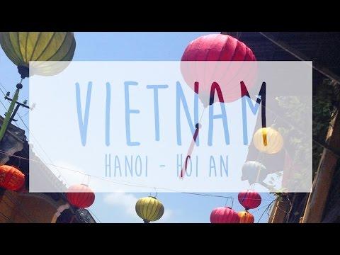 Vietnam - Hanoi to Hoi An