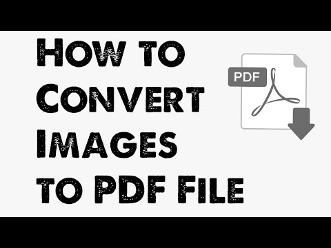 How to Convert Images into PDF File