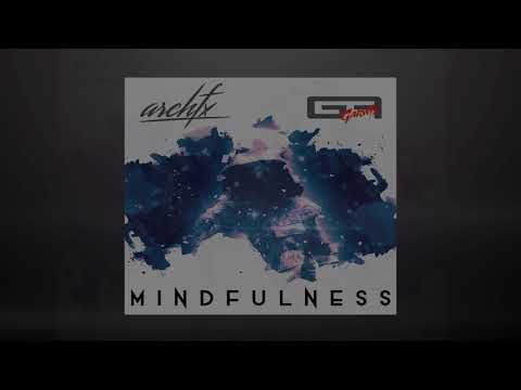 Arch FX & Garwis - Mindfulness ( Preview )