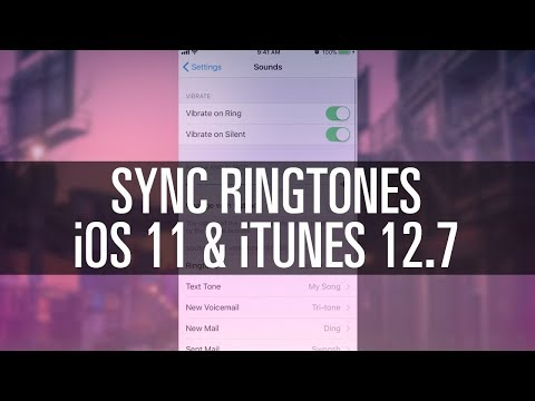 How To Sync Ringtones (iTunes 12.7 / iOS 11)
