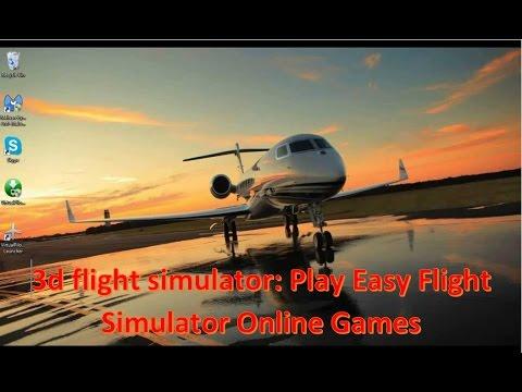 3d Flight Simulator : Play Easy Flight Simulator Online Games