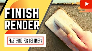 How To Finish Render | Tips On How To Render A Wall For Beginners