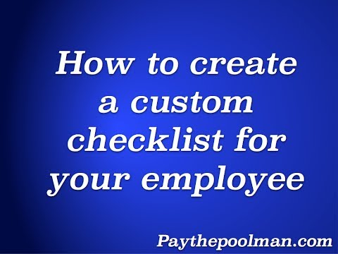 How to make a custom checklist for your employee's in Plus on Paythepoolman