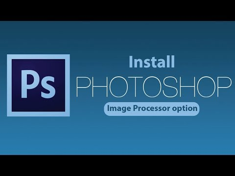 How to install Image Processor option in adobe photoshop   2018 I Giggstar