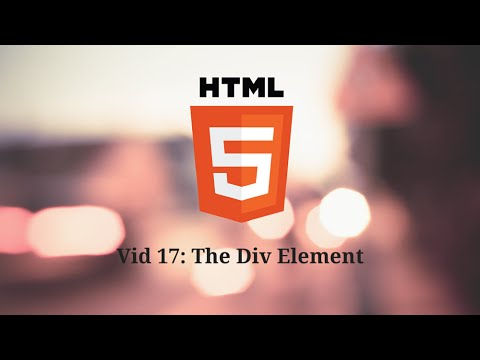 Intro to HTML - The Div Element (vid 17)