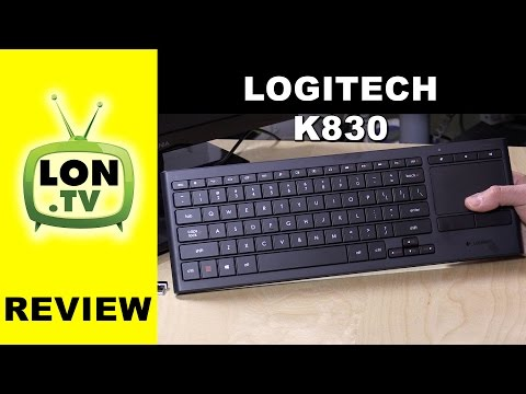 Logitech K830 Backlit Wireless Keyboard and Trackpad Review - Living Room / HTPC / bluetooth
