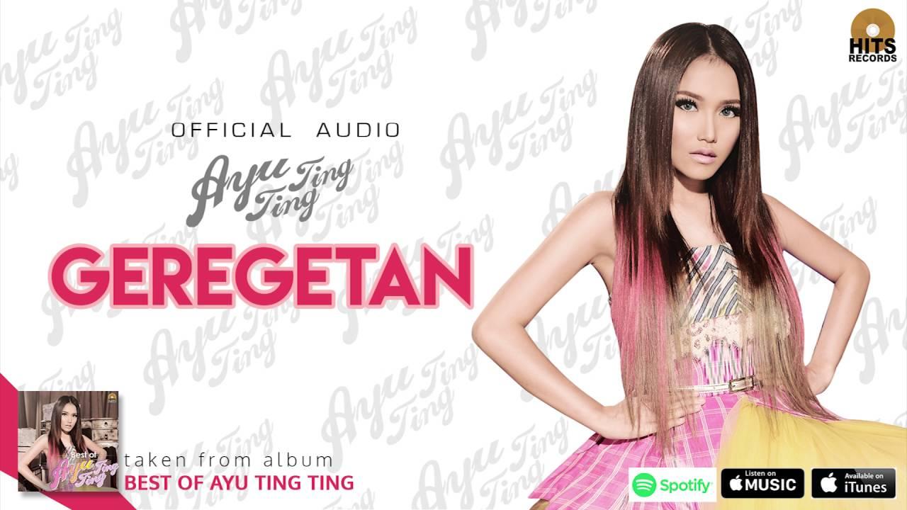 Download Ayu Ting Ting - Geregetan MP3 Gratis