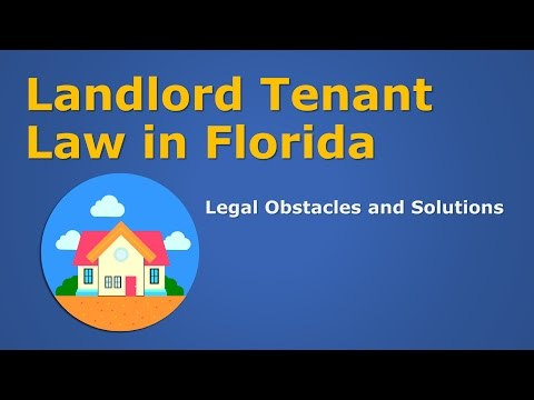 Landlord & Tenant Law in Florida