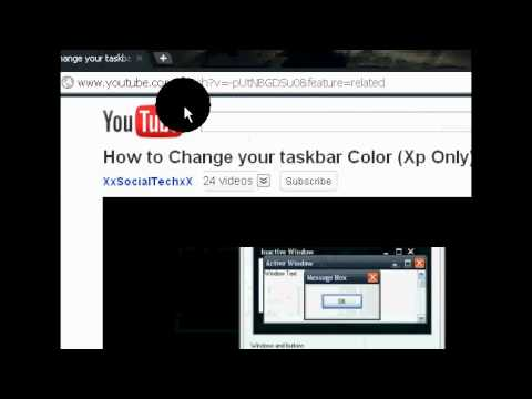 HOW TO GET A BLACK TASK BAR FOR WINDOWS XP