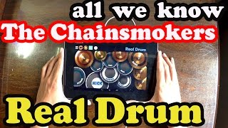 all we know - The Chainsmokers ft. Phoebe Ryan (Real Drum Cover)