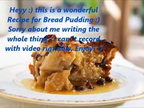 Bread pudding recipe  Christmas :)