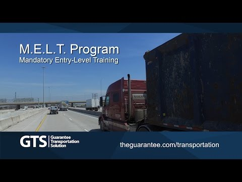 The M.E.L.T. Program: Mandatory Entry Level Driver Training