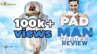 PadMan | Trailer Review | Akshay Kumar | Sonam Kapoor | Radhika Apte