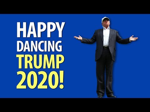 Happy Dancing Trump Is Ready To Run in 2020