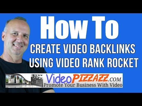 How To Create Video Backlinks Using Video Rank Rocket