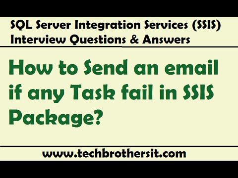 SSIS Interview - How to Send an email if any Task fail in SSIS Package
