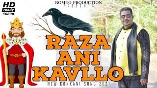 RAZA ANI KAVLLO NEW KONKANI SONG 2021 ROMEO D COSTA