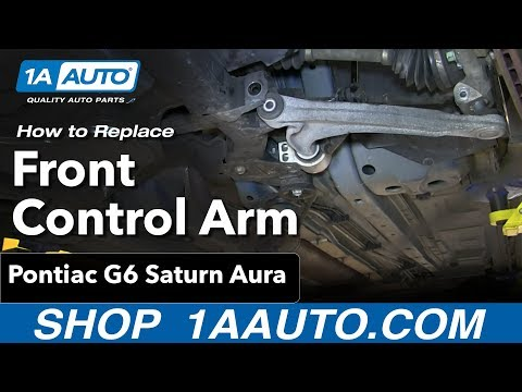 How To Install Replace Front Control Arm and Bushings Pontiac G6 Saturn Aura