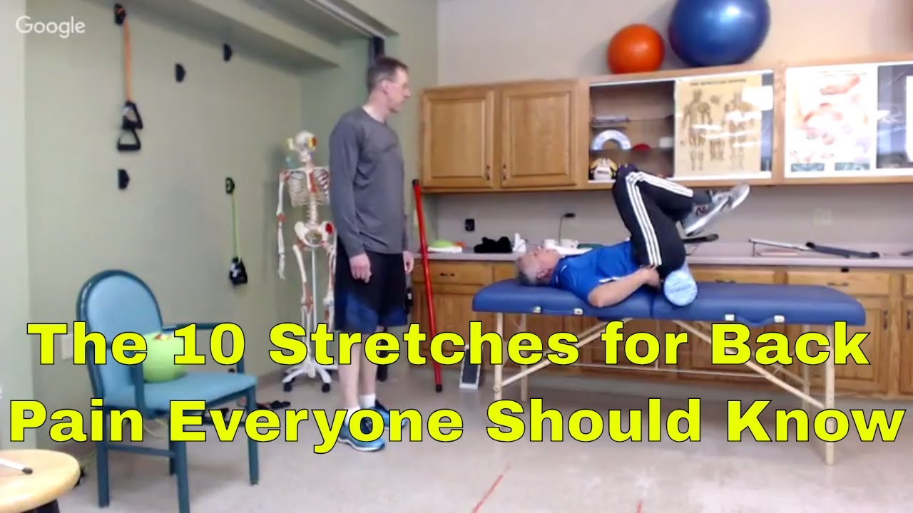 The 10 Stretches for Back Pain Everyone Should Know + One You Should NEVER Do.
