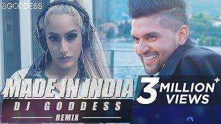 Made In India   Guru Randhawa   DJ Goddess Remix