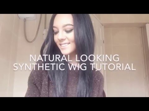 HOW TO MAKE YOUR SYNTHETIC WIG LOOK NATURAL