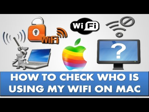 How to check who is using my wifi on Mac?