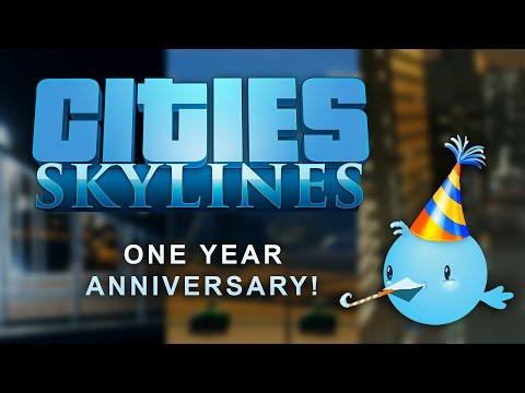 Cities: Skylines - One Year Anniversary!