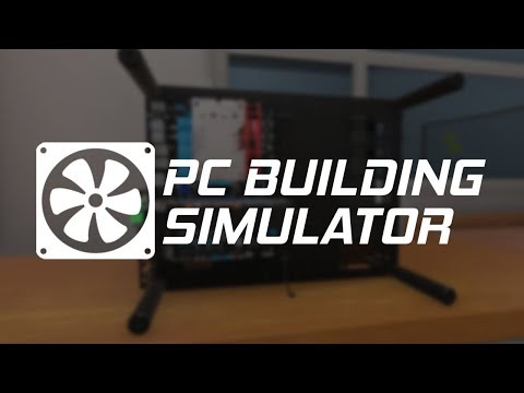 HOW TO BUILD A PC! PC Building Simulator