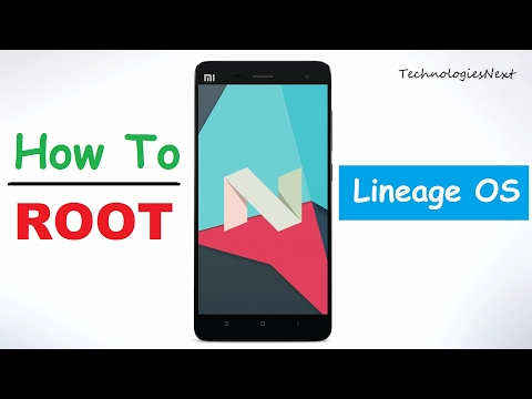 How To Root Lineage OS Android Nougat Root | Hindi