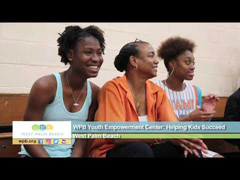 WPB Youth Empowerment Center: Helping Kids Succeed