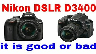 NIKON D3400 it is good or bad ?? full review in hindi 2017!!