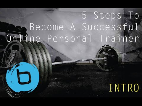 5 Steps To Become A Successful Online Personal Trainer Intro