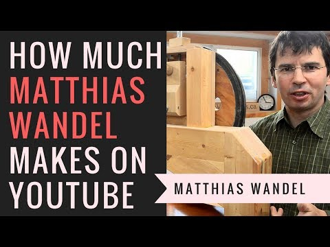 How much money does Matthias Wandel make on Youtube in 2018