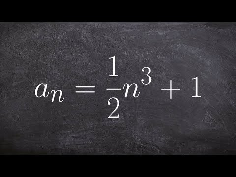 Algebra 2 - Learn how to write the first five terms of a sequence by plugging in their values